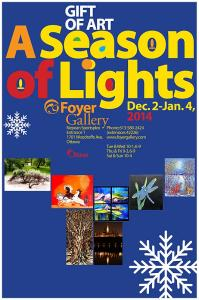 Foyer Gallery 2014 - A Season of Lights
